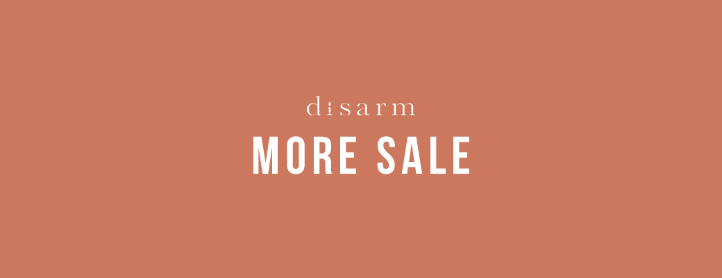 disarm SUMMER SALE